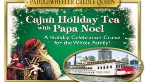 Cajun Holiday Tea With Papa Noel