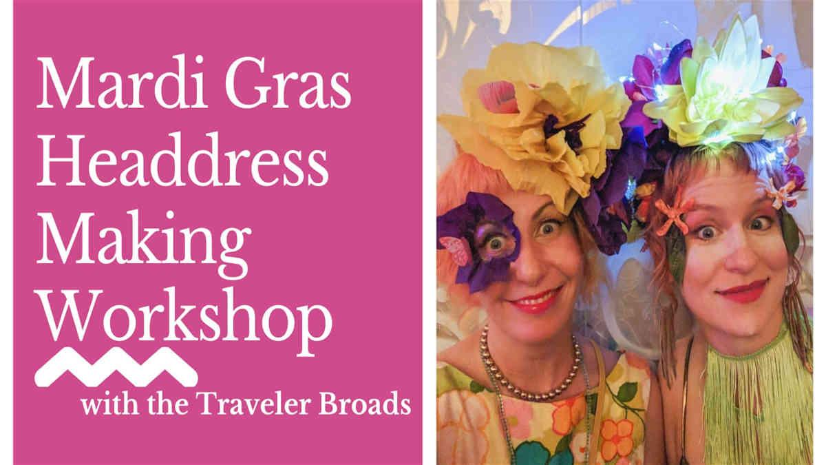 Mardi Gras Headdress Making Workshop