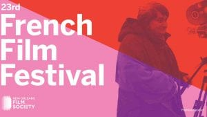 23rd Annual French Film Festival New Orleans | New Orleans Local