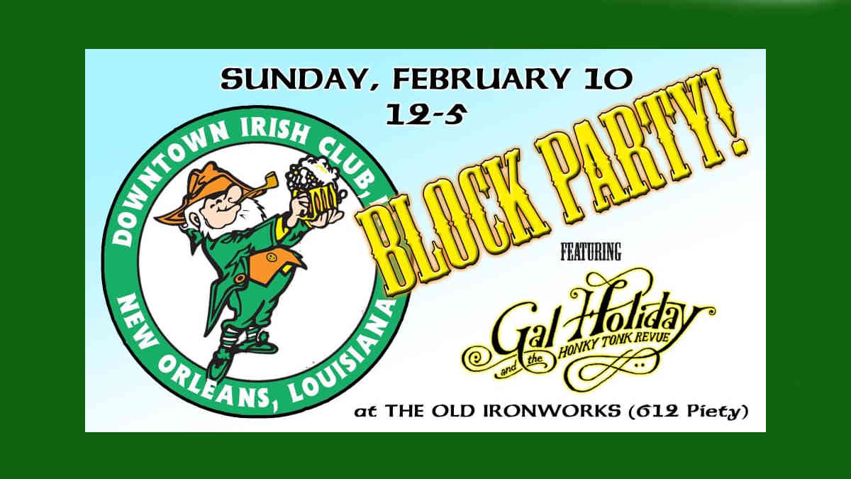 Downtown Irish Club's Annual Block Party | New Orleans Local