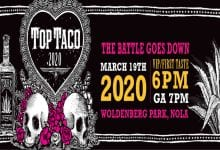 Photo of Top Taco New Orleans 2020 has been postponed due to Coronavirus concerns!