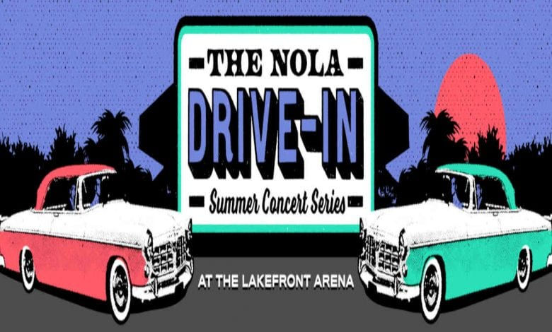 NOLA Dirive-In Concert Series