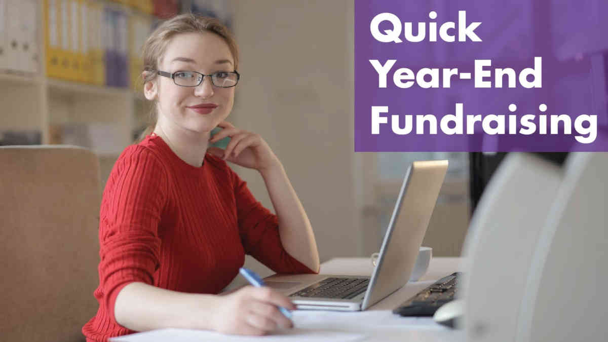 Quick Year-End Fundraising