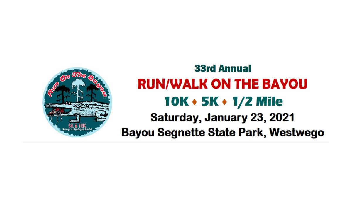 33rd annual run walk on the bayou