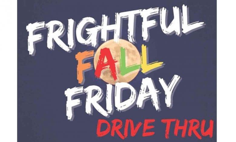Frightful Fall Friday Drive Thru