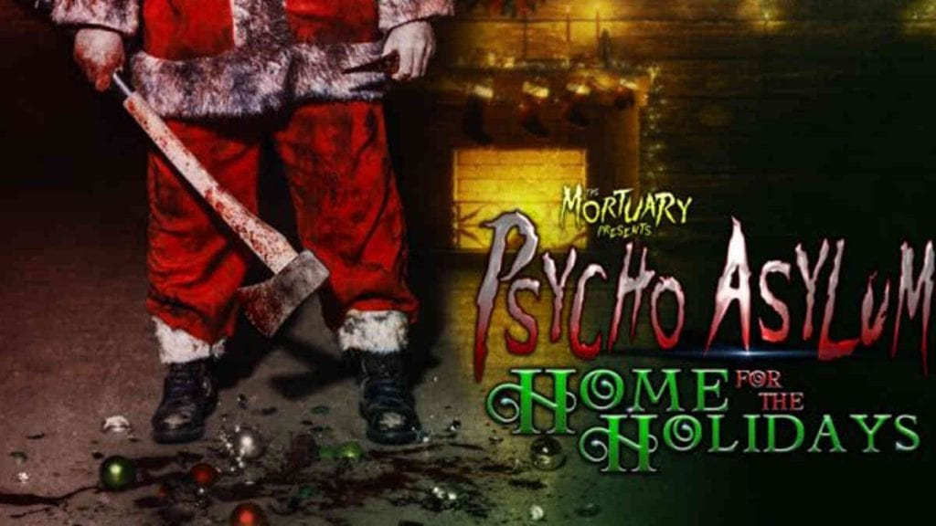 The Mortuary Psycho Asylum Home For The Holidays