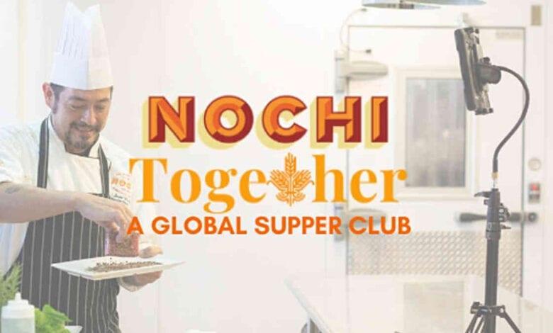 Nochi Together A Globel Supper Club