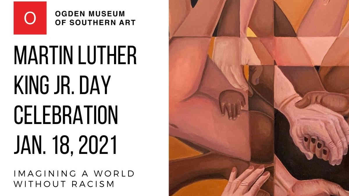 Ogden Museum Martin Luther King Jr Day Celebration 2021