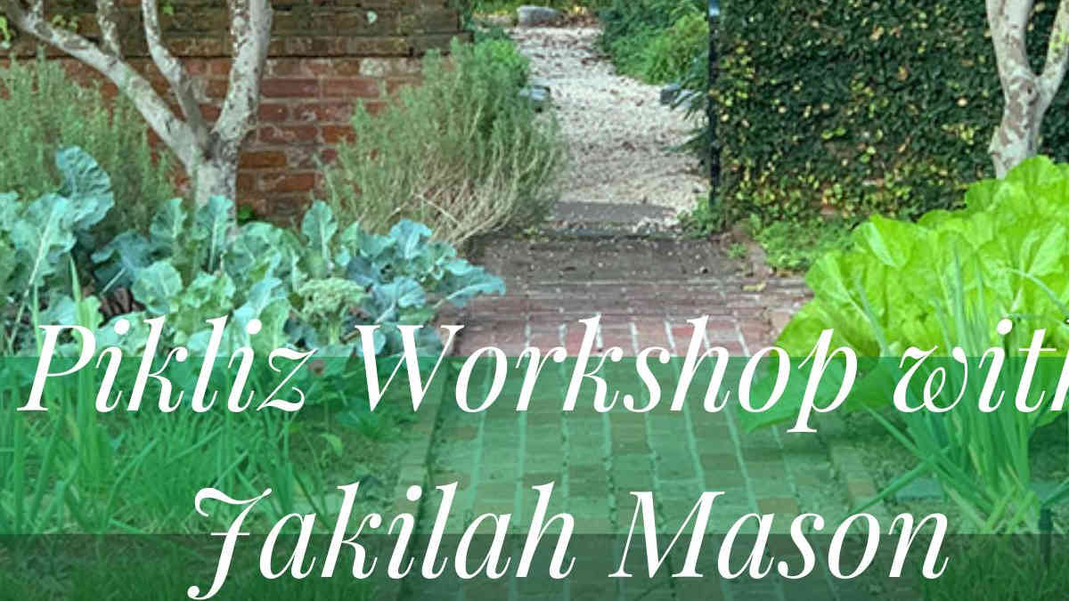 Pikliz Workshop with Jakilah Mason
