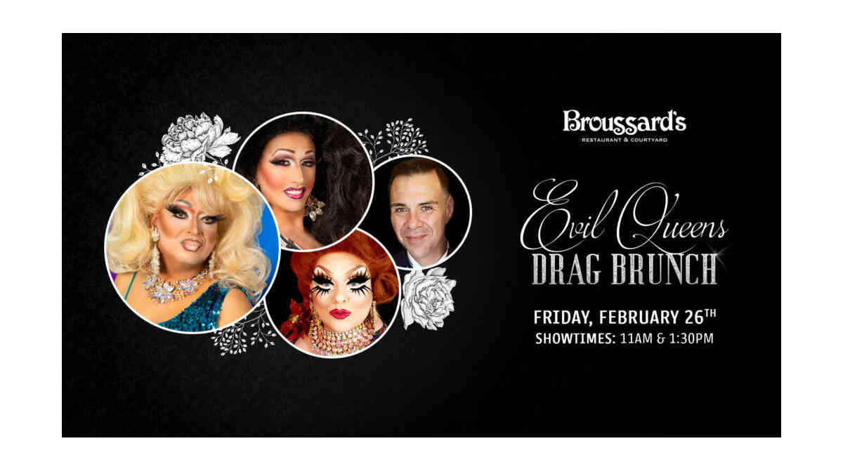 Broussard's Evil Queen Drag Brunch