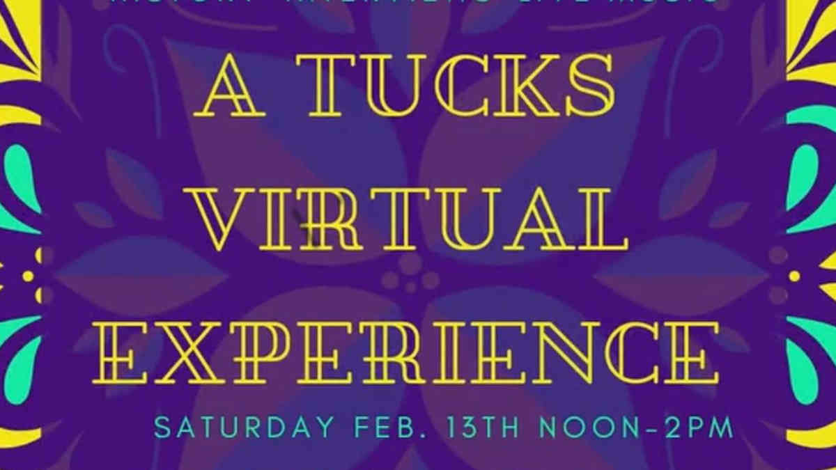 Tucks Virtual Experience
