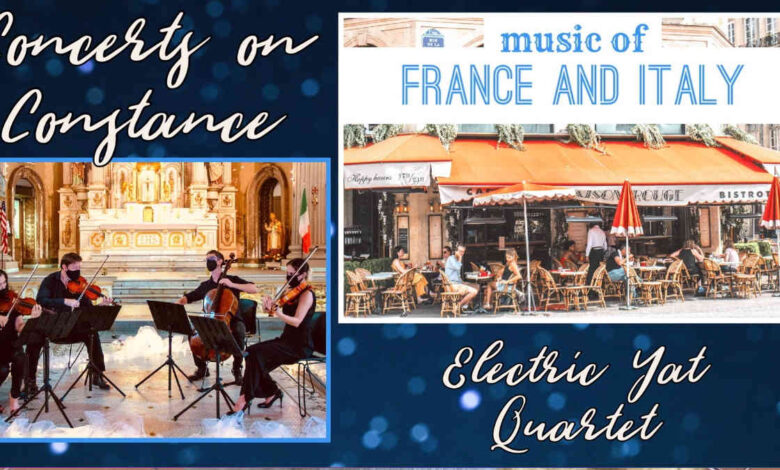 Concerts on Constance: FRANCE & ITALY!