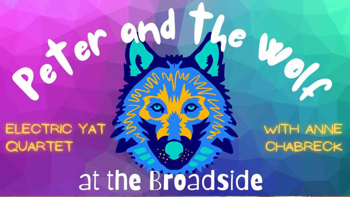 Peter and the Wolf at the Broadside