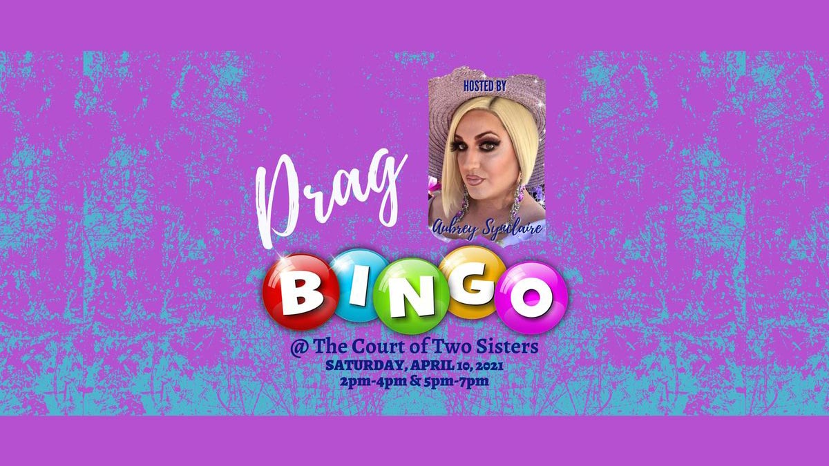 Drag Bingo hosted by Aubrey Synclaire