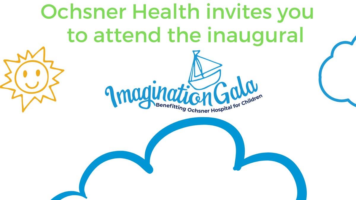 Imagination Gala Benefitting Ochsner Hospital for Children