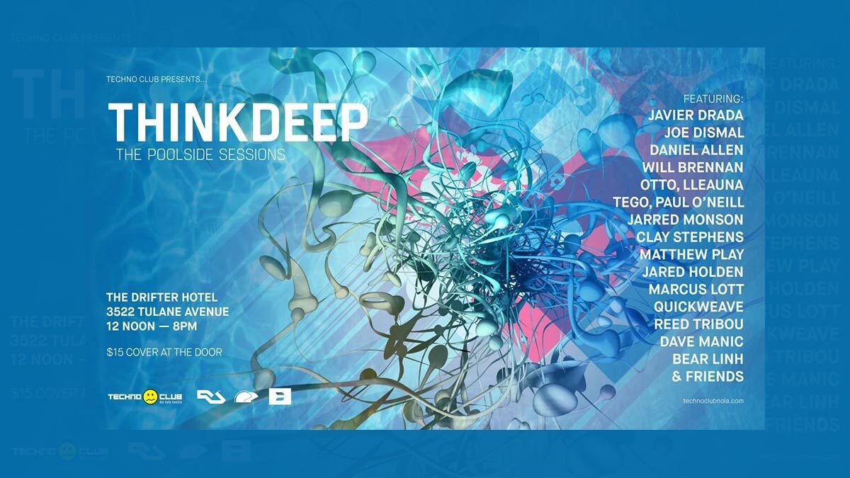 THINK DEEP, The Poolside Sessions
