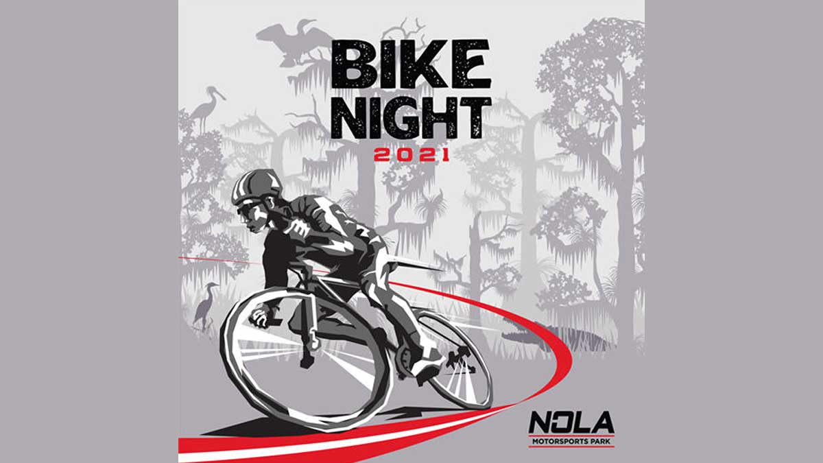 NOLA Motorsports Bike Night 2021