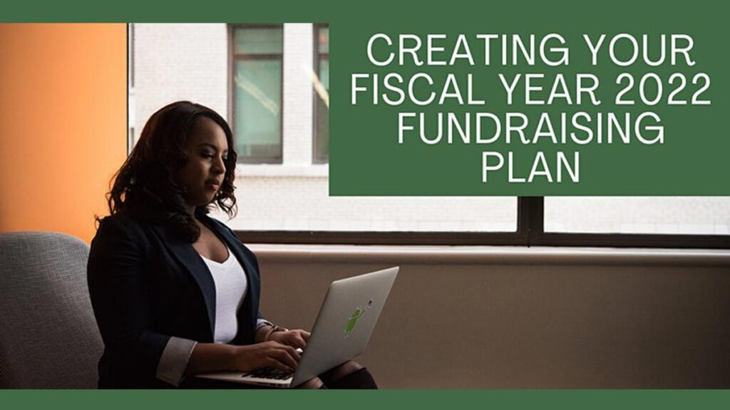 Workshop - Creating Your Fiscal Year 2022 Fundraising Plan